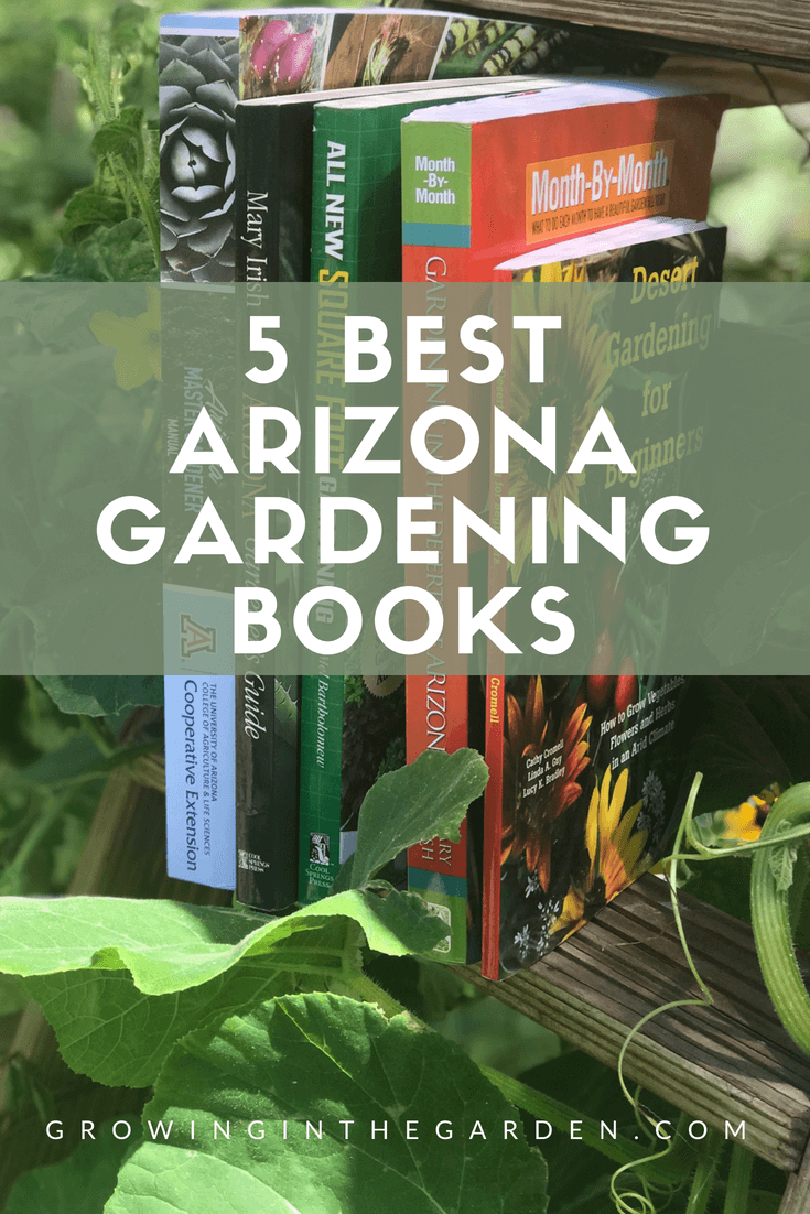 5 Best Arizona Gardening Books #gardening #books #gardenbooks #arizona