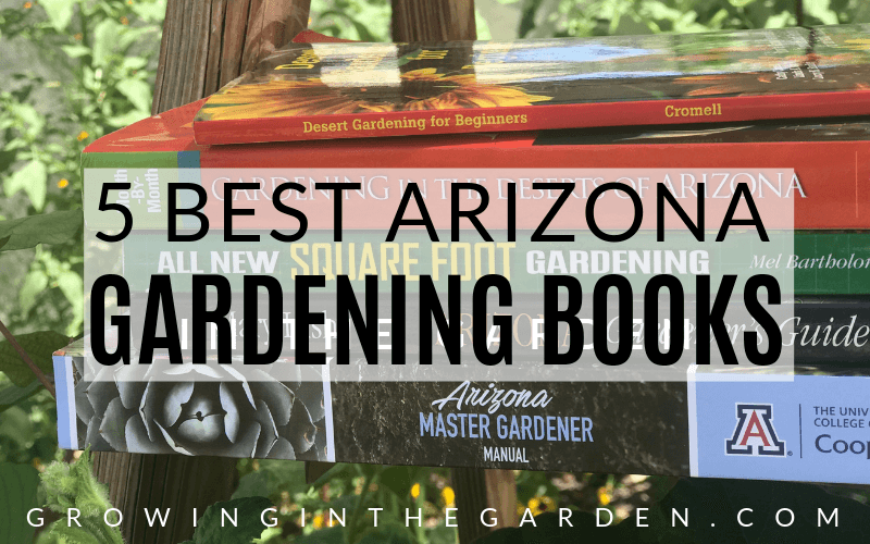 Best Arizona Gardening Books