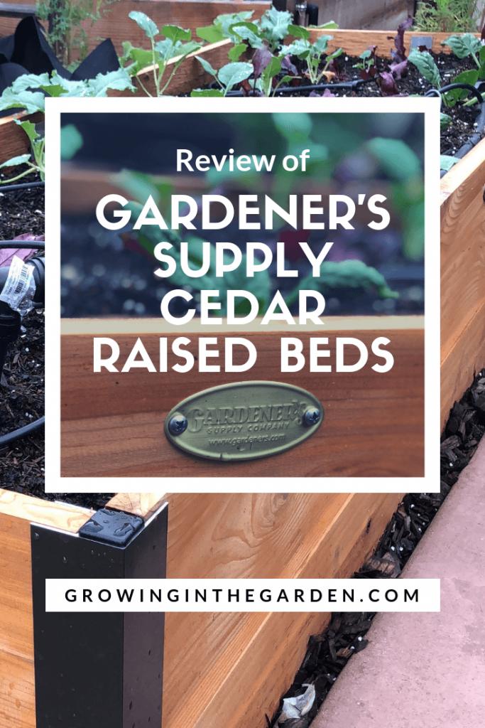 Review of Gardener's Supply Cedar Raised Beds #raisedbedgardening #containergardening #gardeners