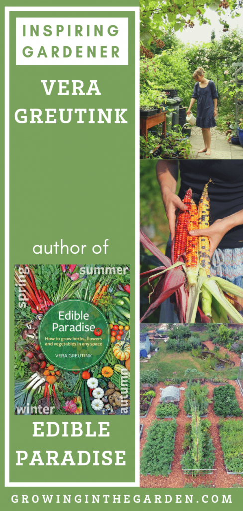Inspiring Gardener: Vera Greutink, author of Edible Paradise