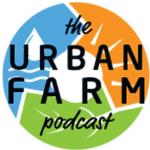Urban Farm Podcast