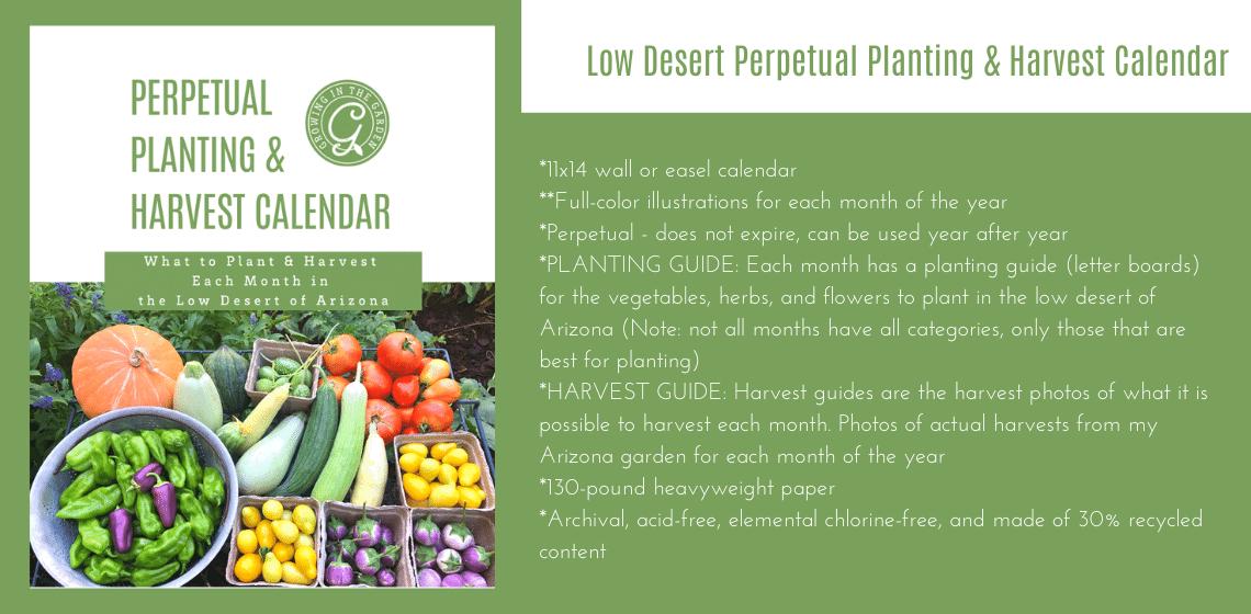Low Desert Perpetual Planting & Harvest Calendar